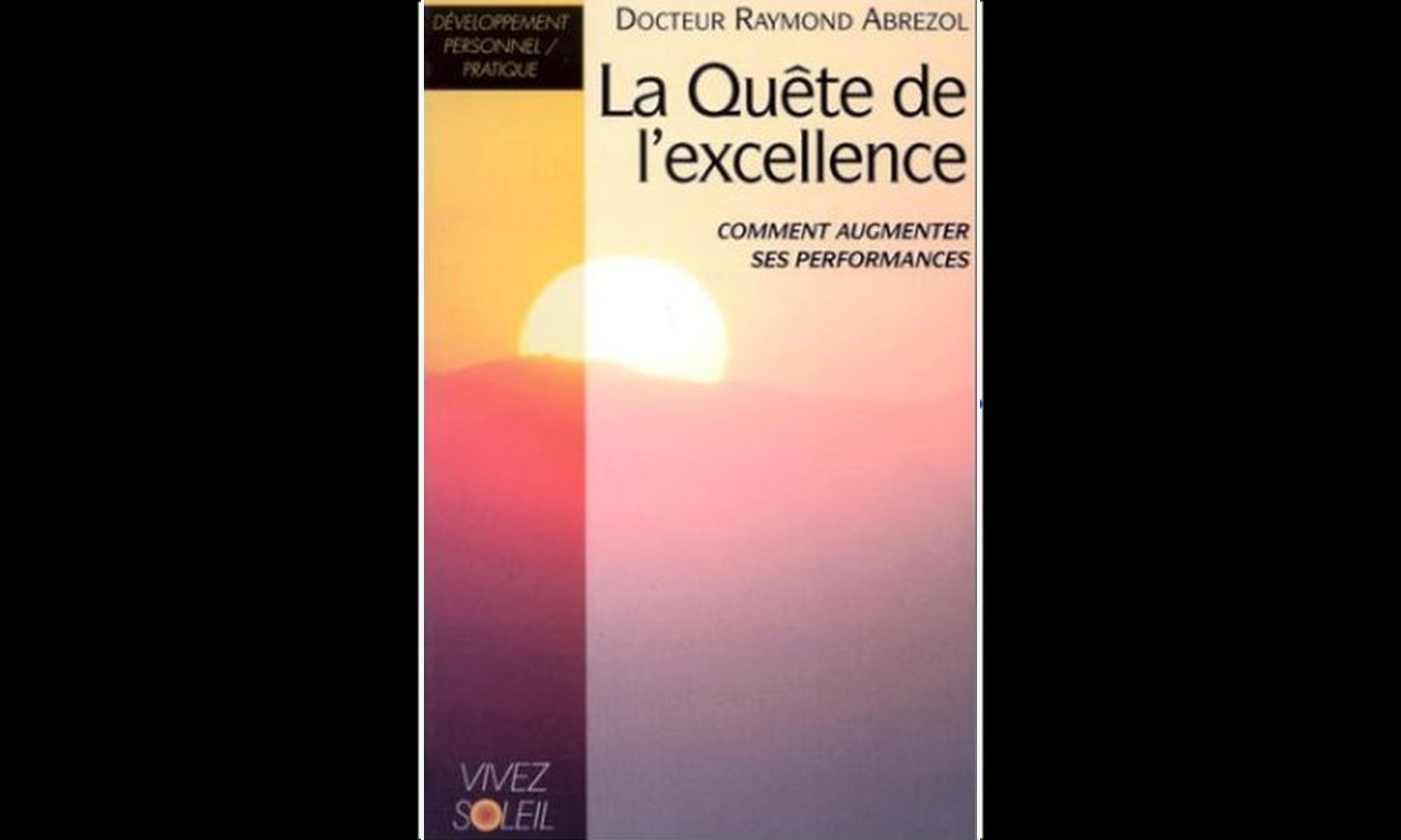 La quête de l'excellence